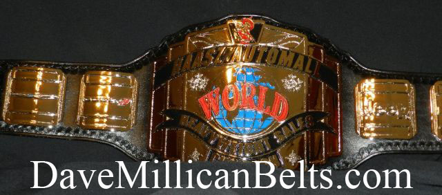 Hazz Auto Mall >> Welcome to Dave Millican Belts . com, Maker of WWF, WCW ...